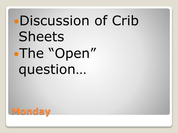Discussion of Crib Sheets