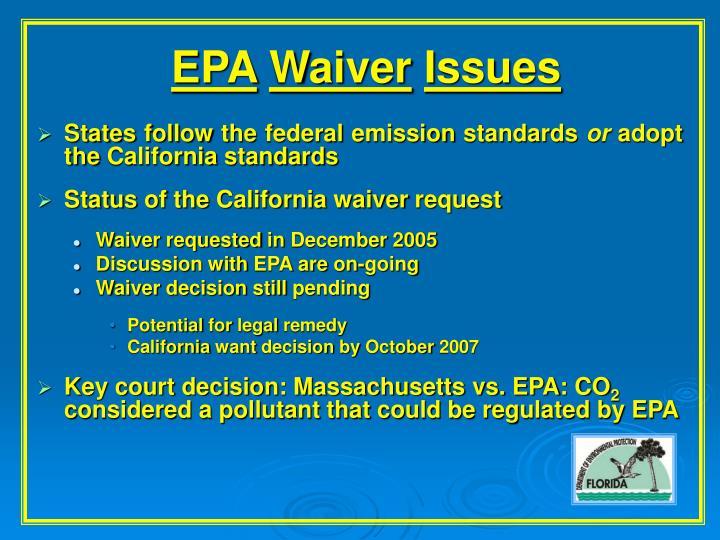 Epa waiver issues