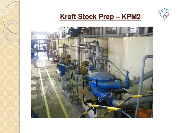 Kraft Stock Prep – KPM2