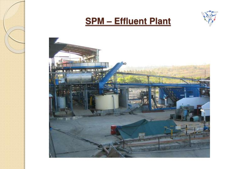 SPM – Effluent Plant