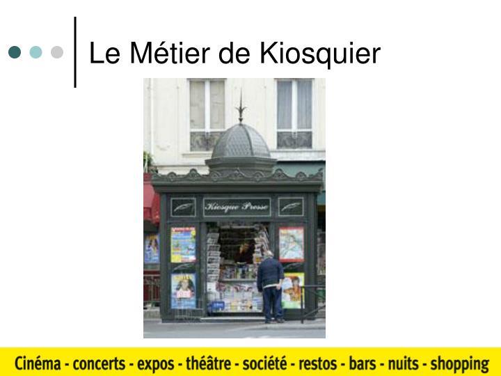 Le Métier de Kiosquier