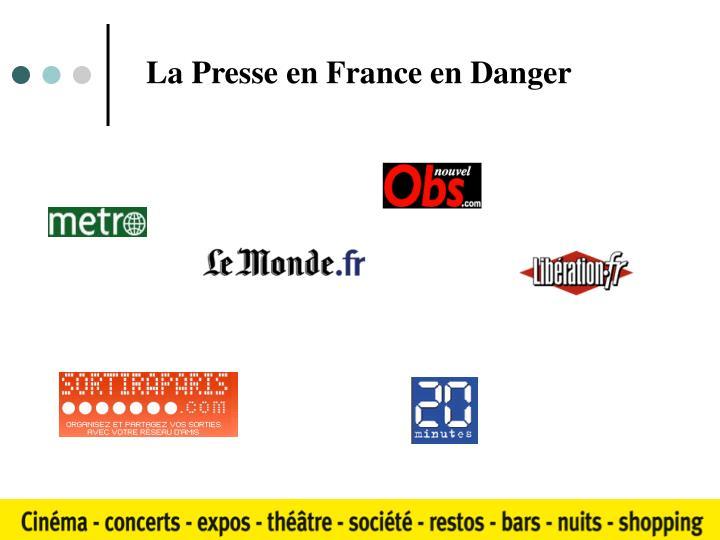 La Presse en France en Danger