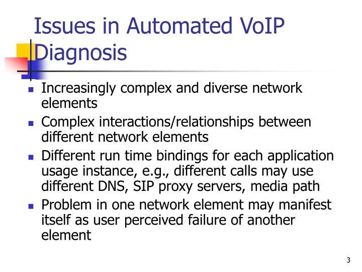 Issues in automated voip diagnosis