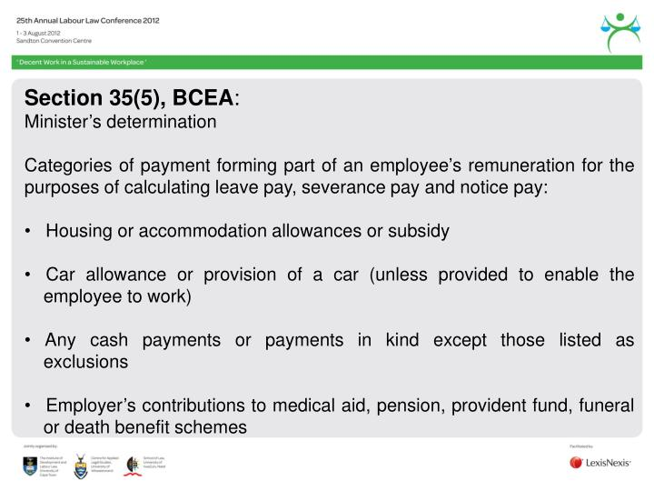 Section 35(5), BCEA