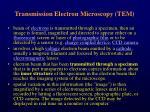 transmission e lectron m icroscopy tem