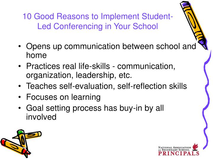 10 Good Reasons to Implement Student-Led Conferencing in Your School