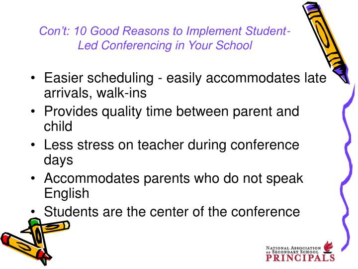 Con't: 10 Good Reasons to Implement Student-Led Conferencing in Your School