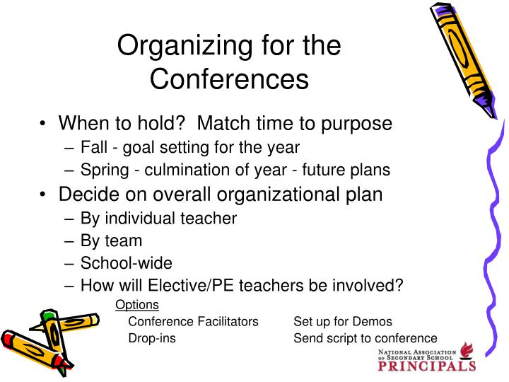 Organizing for the Conferences