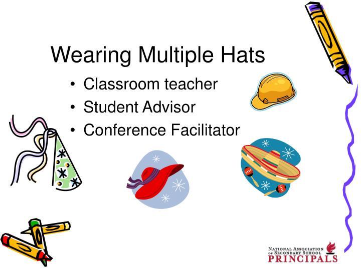 Wearing Multiple Hats