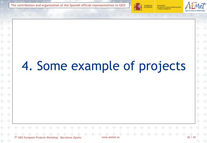 4. Some example of projects