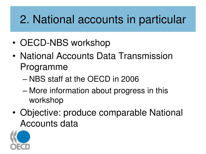 2. National accounts in particular