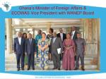 ghana s minister of foreign affairs ecowas vice president with wanep board