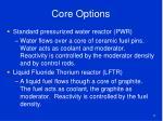 core options
