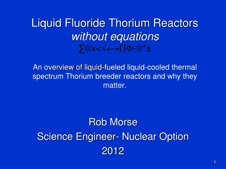 rob morse science engineer nuclear option 2012 n.