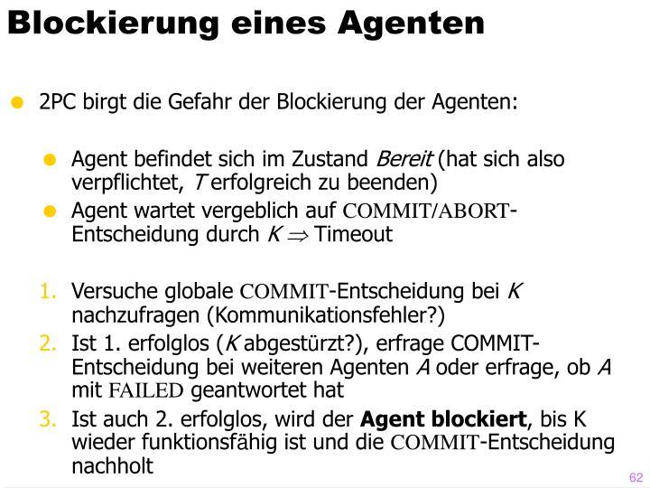 Blockierung eines Agenten