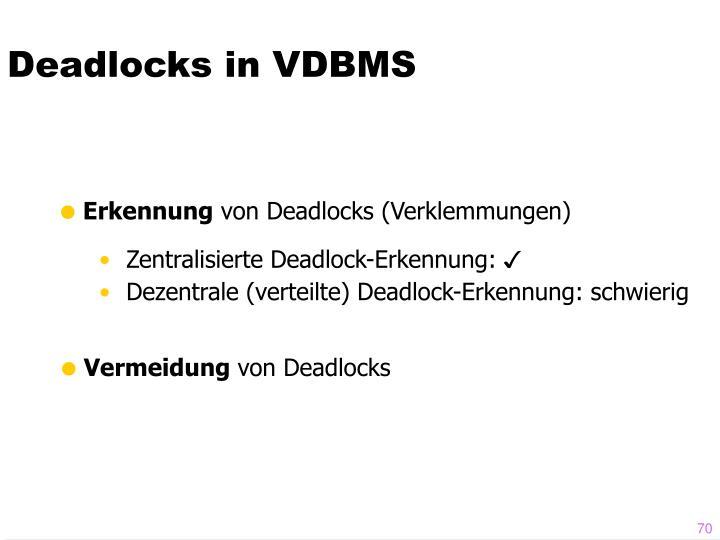 Deadlocks in VDBMS