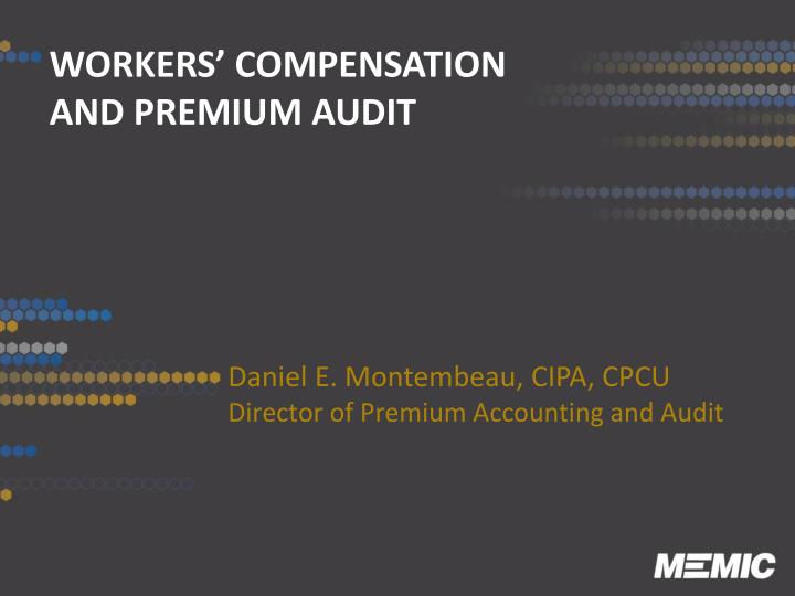 workers compensation and premium audit n.