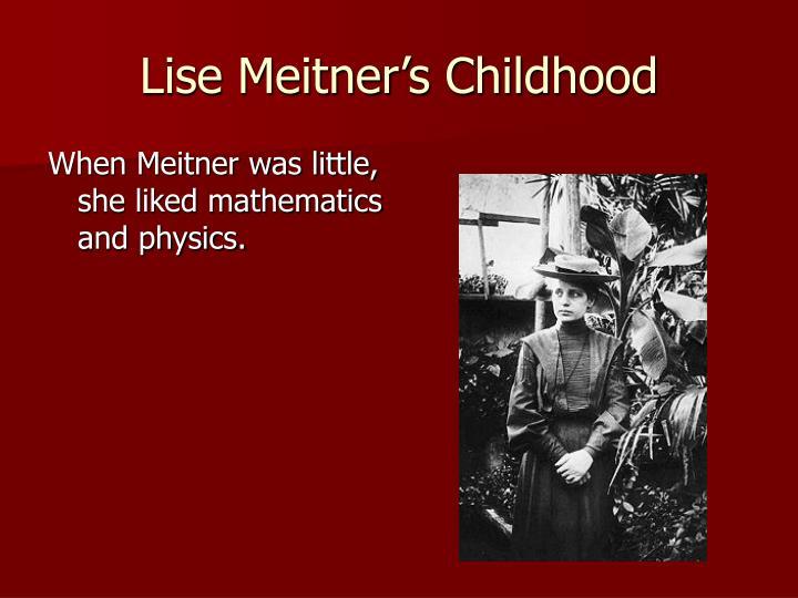 Lise meitner s childhood