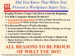 did you know that when you prevent a workplace injury you