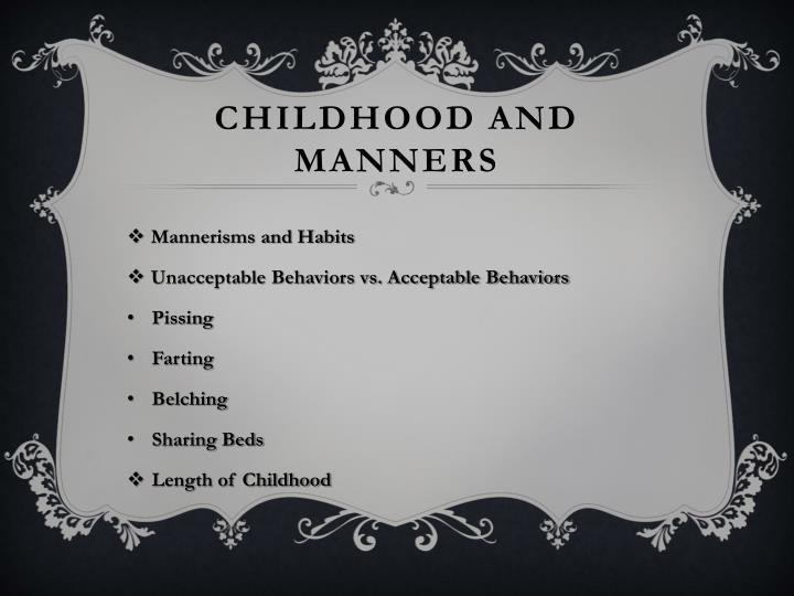 Childhood and Manners