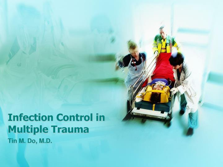 infection control in multiple trauma n.