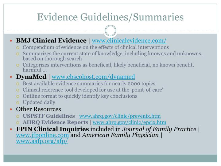 Evidence Guidelines/Summaries