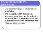 linguistic knowledge and performance1