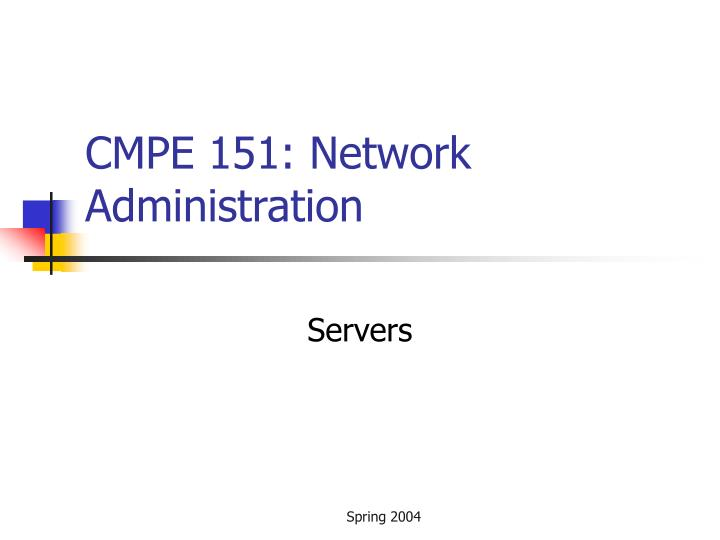 cmpe 151 network administration
