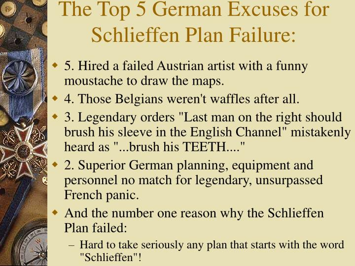 The Top 5 German Excuses for Schlieffen Plan Failure: