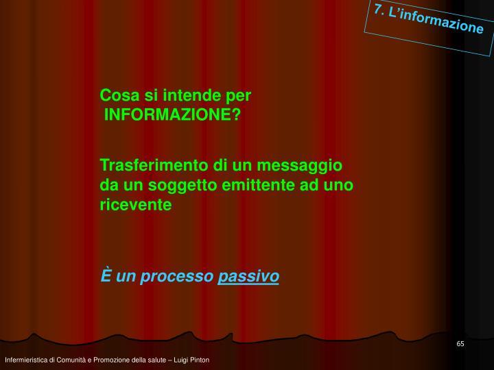 7. L'informazione