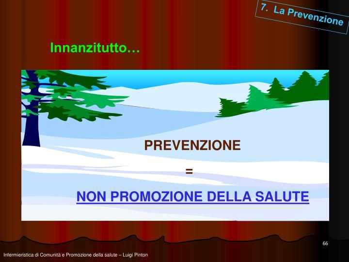 7.  La Prevenzione