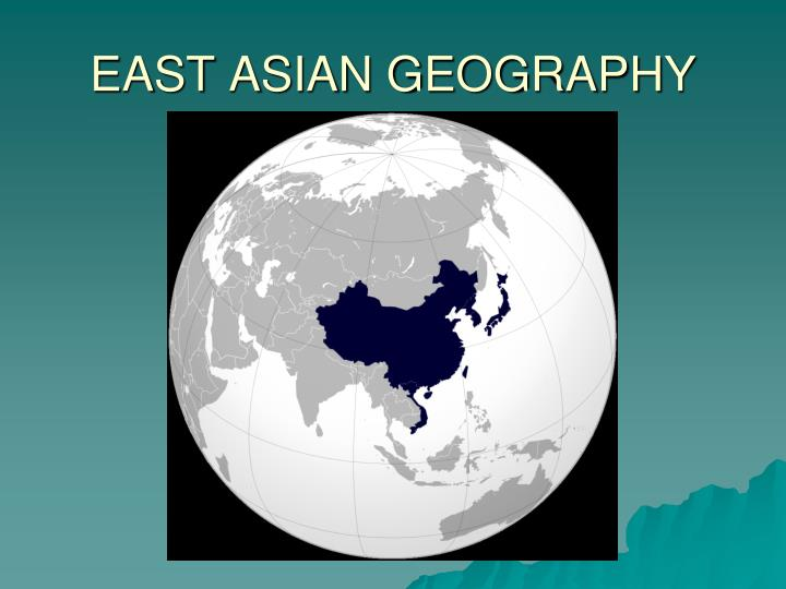 east asian East asia or northeast asia is the eastern subregion of the asian continent, which can be defined in either geographical or pan-ethno-cultural terms geographically and geopolitically, it includes mainland china, hong kong, macau, japan, mongolia, north korea, south korea, and taiwan.