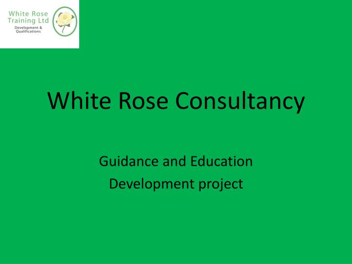 White rose consultancy