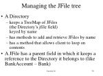 managing the jfile tree