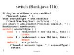 switch bank java 116