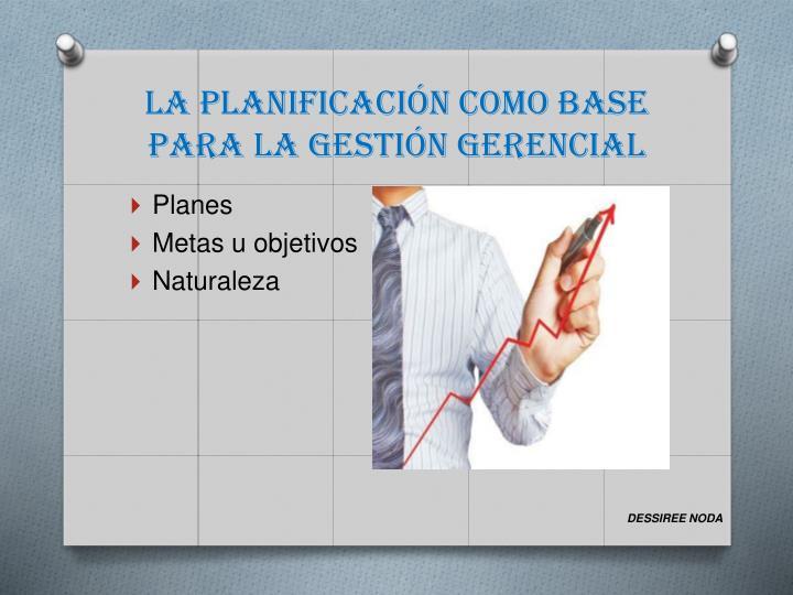 La planificaci n como base para la gesti n gerencial2