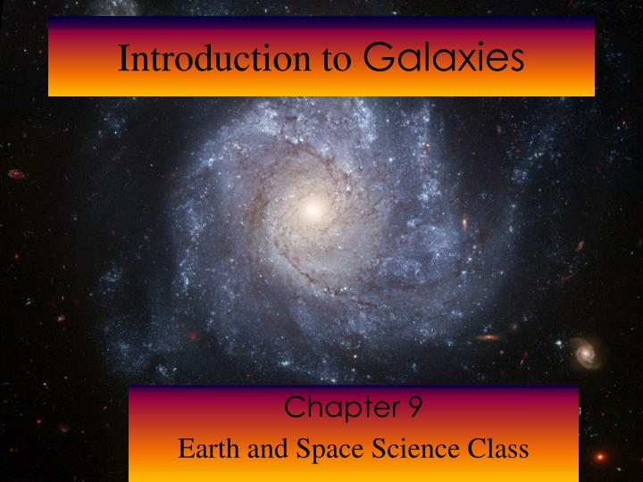 Introduction to galaxies