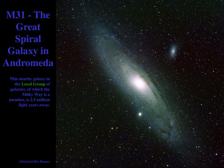 M31 - The Great Spiral Galaxy in Andromeda