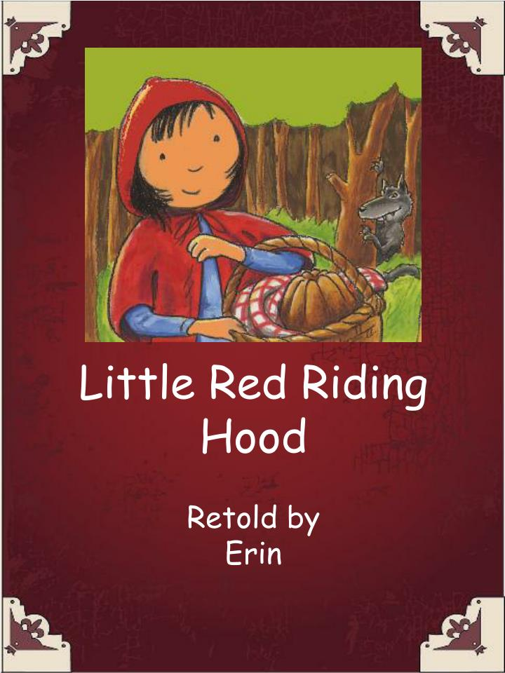 retelling of little red riding hood essay Author's corner little red riding hood writing activity find this pin and more on teaching prep literacy by mezzie as we continue working with compare and contrast this week in the classroom this is a fun activity to compare/contrast the big bad wol.