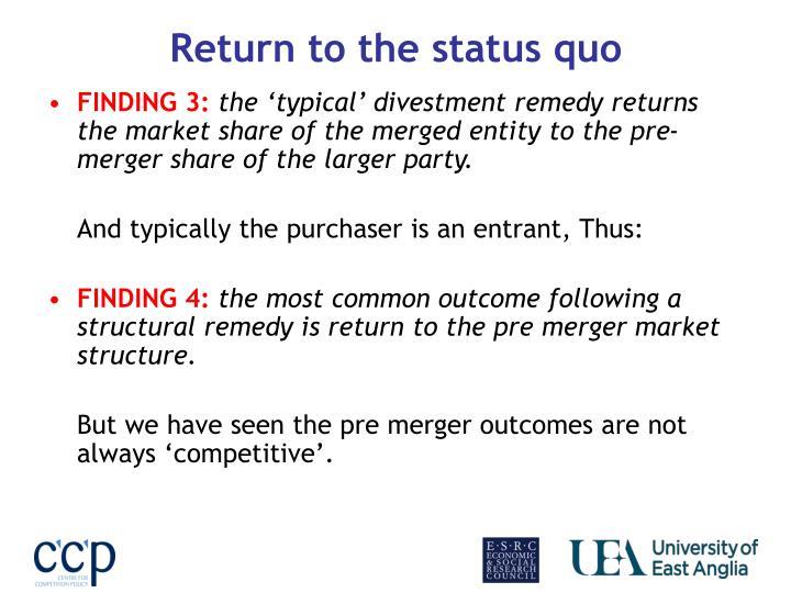 Return to the status quo
