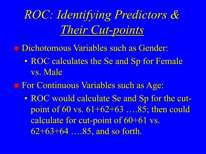 ROC: Identifying Predictors &