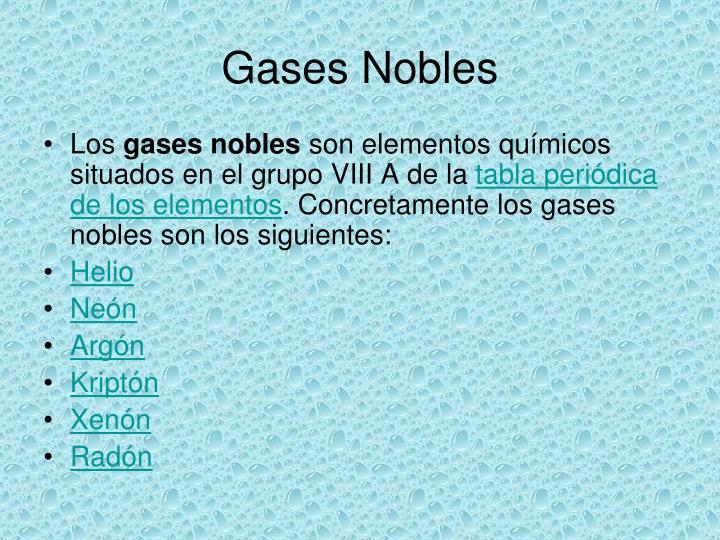 Ppt gases nobles powerpoint presentation id4450384 los gases nobles son elementos qumicos situados en el grupo viii a de la tabla peridica de los elementos concretamente los gases nobles son los urtaz Choice Image