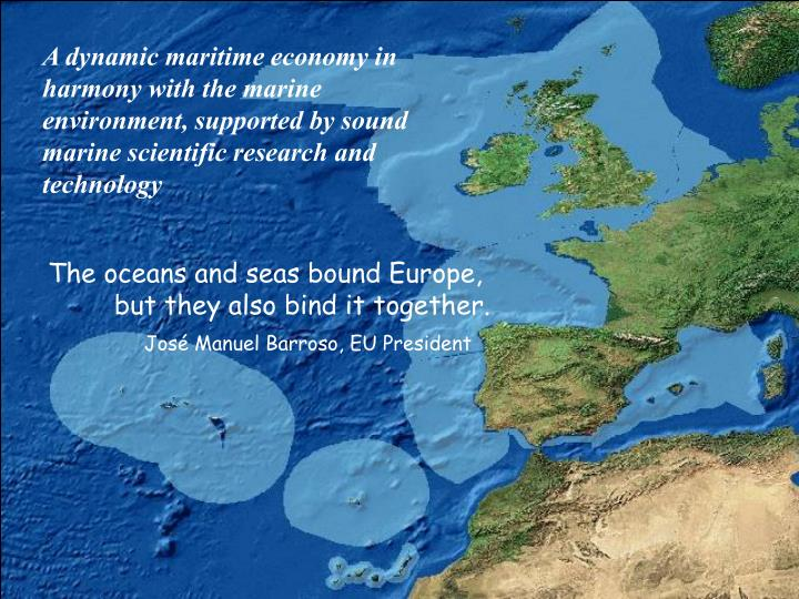 A dynamic maritime economy in harmony with the marine environment, supported by sound marine scientific research and technology