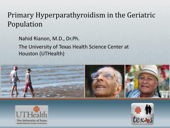 primary hyperparathyroidism in the geriatric population n.