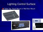 lighting control surface