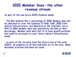 ieee member dues the other revenue stream