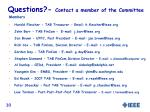 questions contact a member of the committee