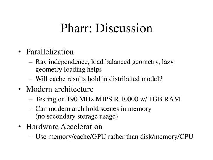 Pharr: Discussion