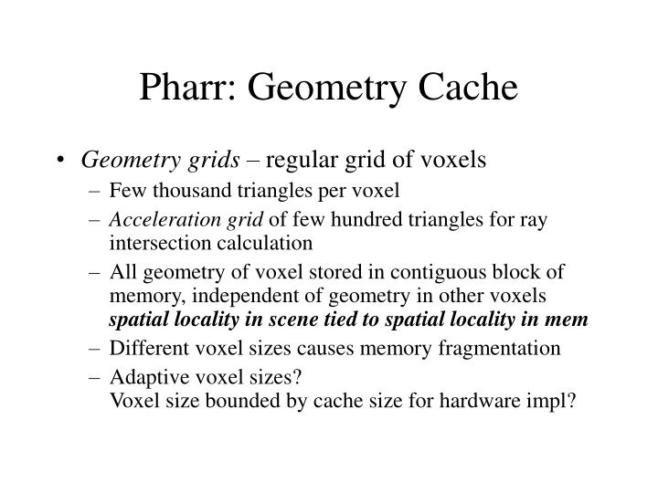 Pharr: Geometry Cache