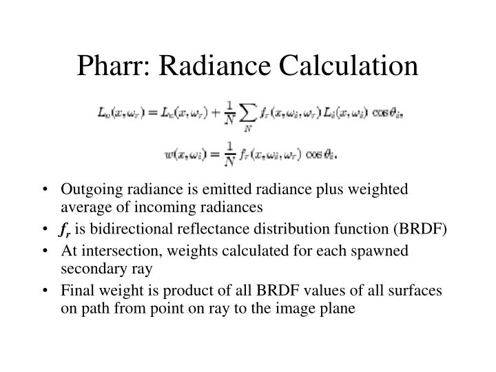 Pharr: Radiance Calculation